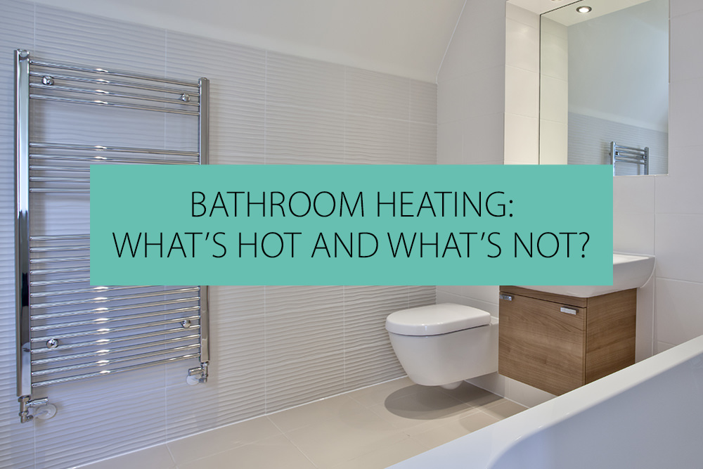 bathroom cover or not to cover beneath my.htm bathroom heating what s hot and what s not  qs supplies  bathroom heating what s hot and what s