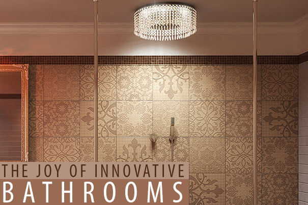 The Joy of Innovation - Presenting Innovative Bathrooms by QS Supplies.