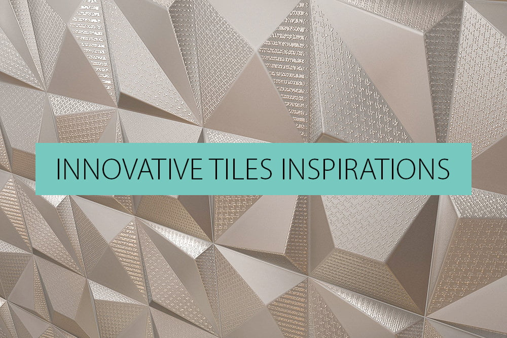 2017 Innovative Tile Trends & Inspiration   QS Supplies
