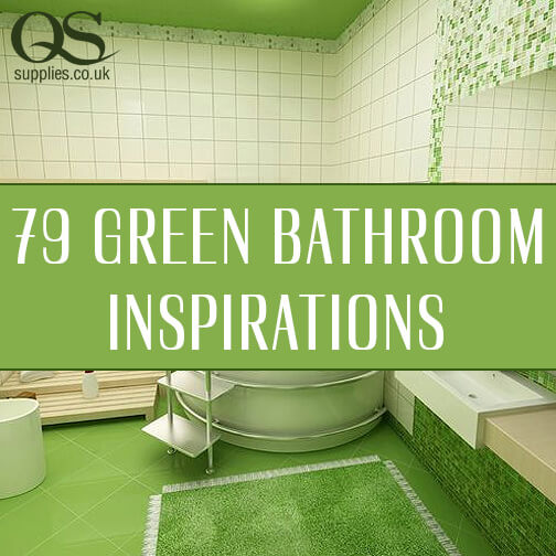 79 Green Bathrooms Design Ideas
